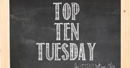 Top Ten Tuesday ~ Adulting ~ 208 - VIDEO