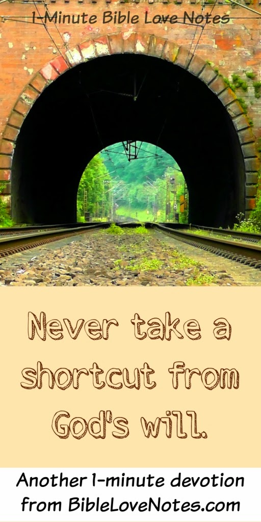 don't take shortcuts from God's will, obey God, the narrow path leads to destruction
