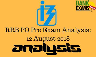 IBPS RRB VII Officer Scale-I (Preliminary) Overall Exam Analysis - 12 August 2018