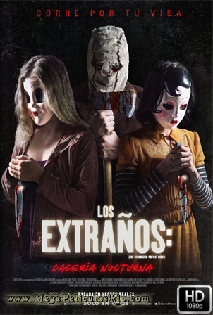 Los Extraños Caceria Nocturna [1080p] [Latino-Ingles] [MEGA]