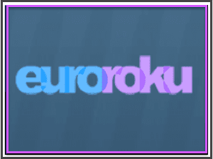 Watch EuroRoku Private IPTV Channel