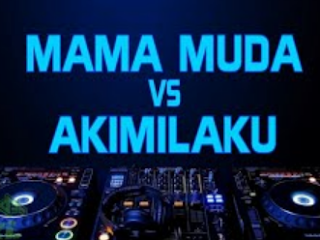 Lagu Dj Mama Muda Vs Akimilaku Mp3