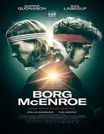 Poster Of Hollywood Film Watch Online Borg vs. McEnroe 2017 Full Movie Download Free Watch Online 300MB
