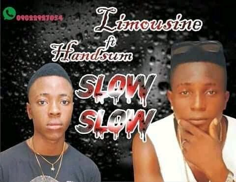 Limousine Ft Handsum Slow Slow