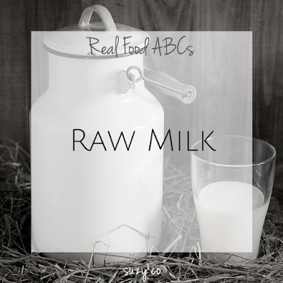 real food abcs - raw milk