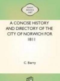 A Concise History and Directory of the City of Norwich for 1811