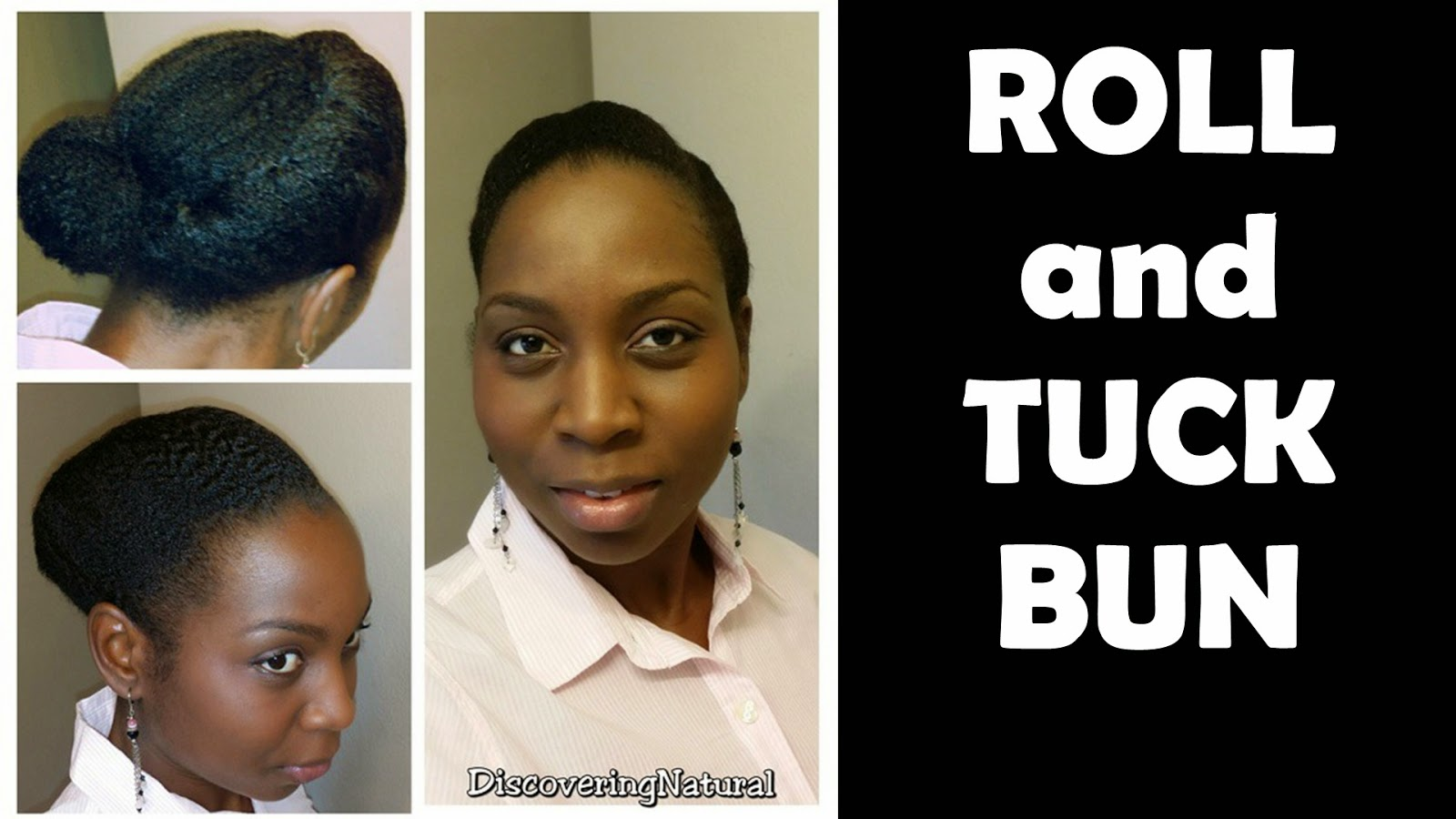 Natural Hairstyle for Work | Roll Tuck Bun