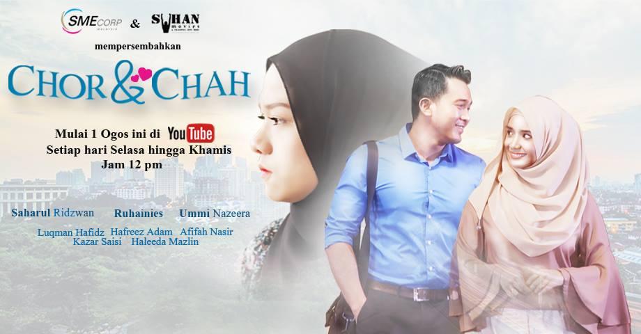 Sinopsis Drama Chor & Chah