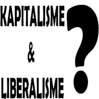 Pengertian Kapitalisme dan Liberalisme