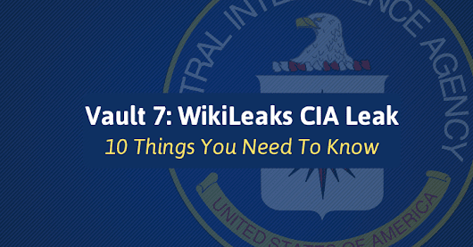 10 Things You Need To Know About 'Wikileaks CIA Leak'