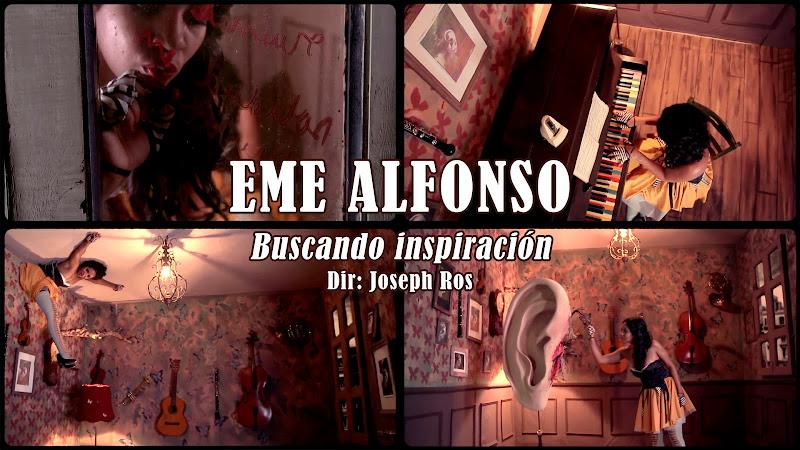 Eme Alfonso - ¨Buscando Inspiración¨ - Videoclip - Dirección: Joseph Ros. Portal del Vídeo Clip Cubano