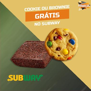 Brindes Grátis - Cookie ou Brownie no Subway