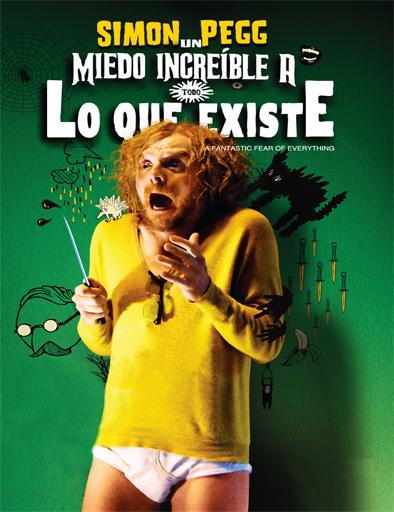 Ver Un miedo increíble a todo lo que existe (2012) Online