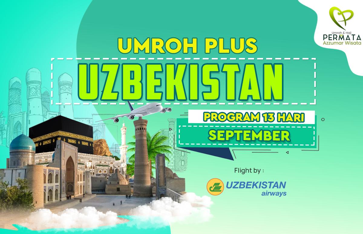 Promo Paket Umroh plus uzbekistan Biaya Murah Jadwal Bulan September