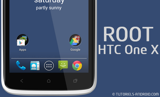 Rooter HTC One X avec SuperSU