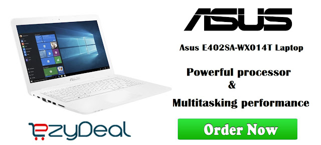 http://www.ezydeal.net/product/Asus-E402SA-WX014T-Laptop-Celeron-dual-core-N3050-2Gb-Ram-32Gb-Hdd-Win10-White-Notebook-laptop-product-28692.html