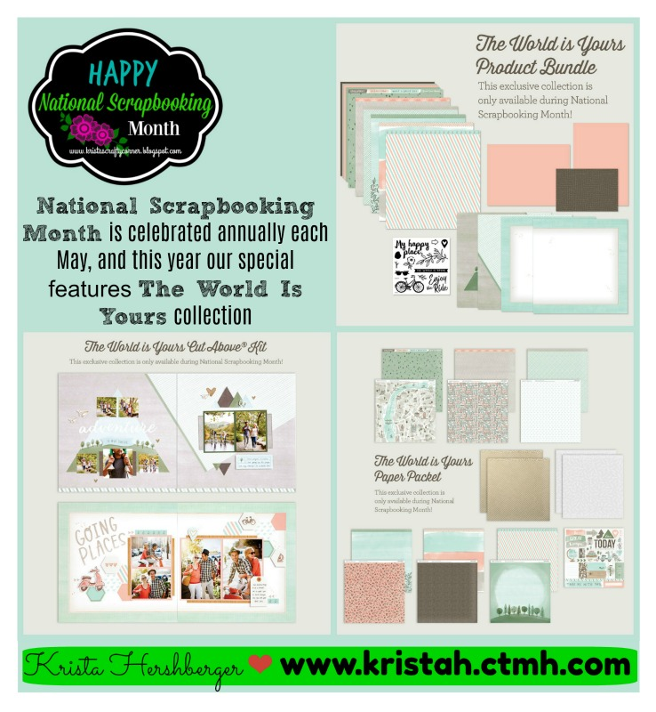 """The World Is Yours"" - Happy National Scrapbooking Month"