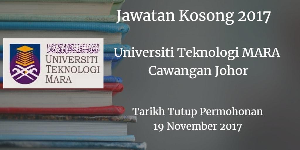 Jawatan Kosong UiTM Cawangan Johor 19 November 2017