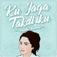 Lirik Lagu Nagita Slavina Ku Jaga Takdirku