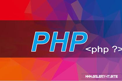 Mengenal Tentang PHP (Hypertext Preprocessor)