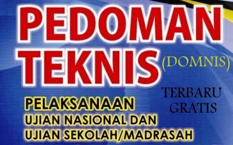 Download Pedoman Teknis (DOMNIS) Ujian Nasional