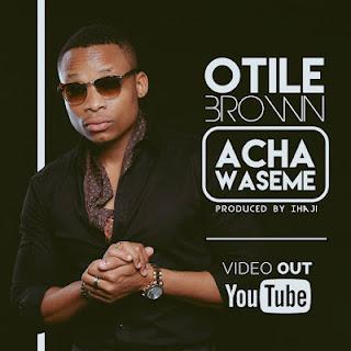Otile Brown - Acha Waseme
