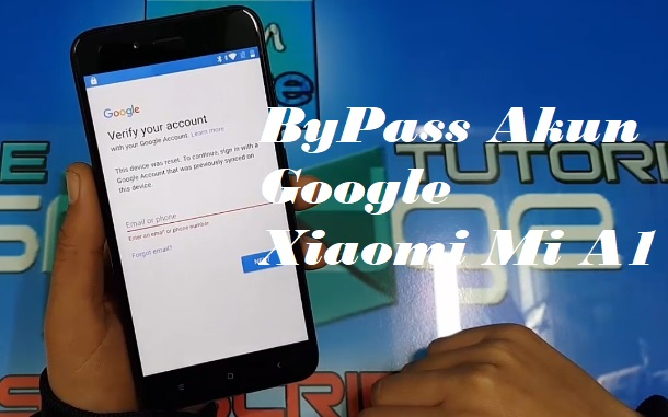 Cara remove FRP Xiaomi Mi A1 via ADB