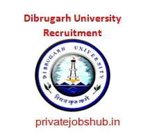 Dibrugarh University Recruitment