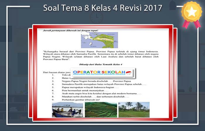 Soal Tema 8 Kelas 4 Revisi 2017