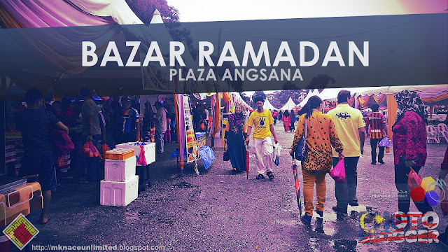 Yok Jalan : Bazar Ramadan Plaza Angsana