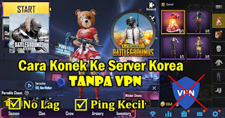 Cara Konek Ke Server Korea Tanpa VPN Di PUBG Mobile Korea