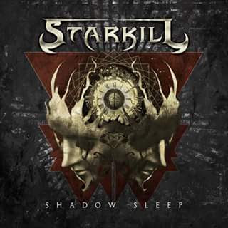 """Το lyric video των Starkill για το τραγούδι """"Shadow Sleep"""" από τον ομότιτλο δίσκο τους"""