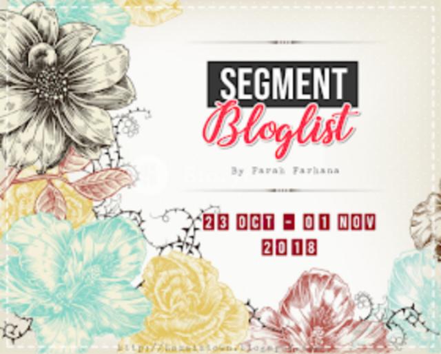 Segment Bloglist by Farah Farhana.