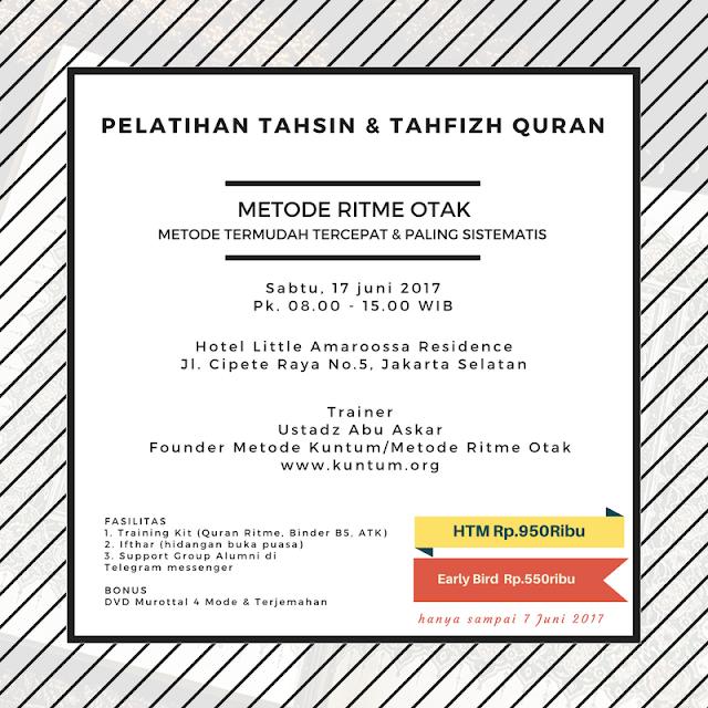 PELATIHAN TAHSIN & TAHFIZH QURAN Dengan Metode Ritme Otak
