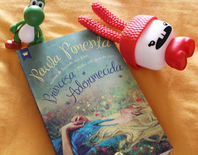 Princesa Adormecida - Paula Pimenta