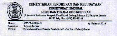 disampikan bahwa dalam rangka pelaksanaan sertifikasi bagi guru dalam jabatan melalui Pen Info Lengkap Dan Mekanisme Pendaftaran PPGJ 2018