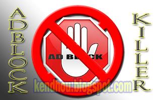 http://kendhou.blogspot.co.id/2015/12/memasang-adblock-killer.html