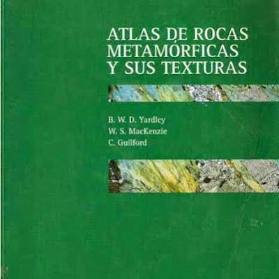 Atlas de rocas metamorficas | Geologia