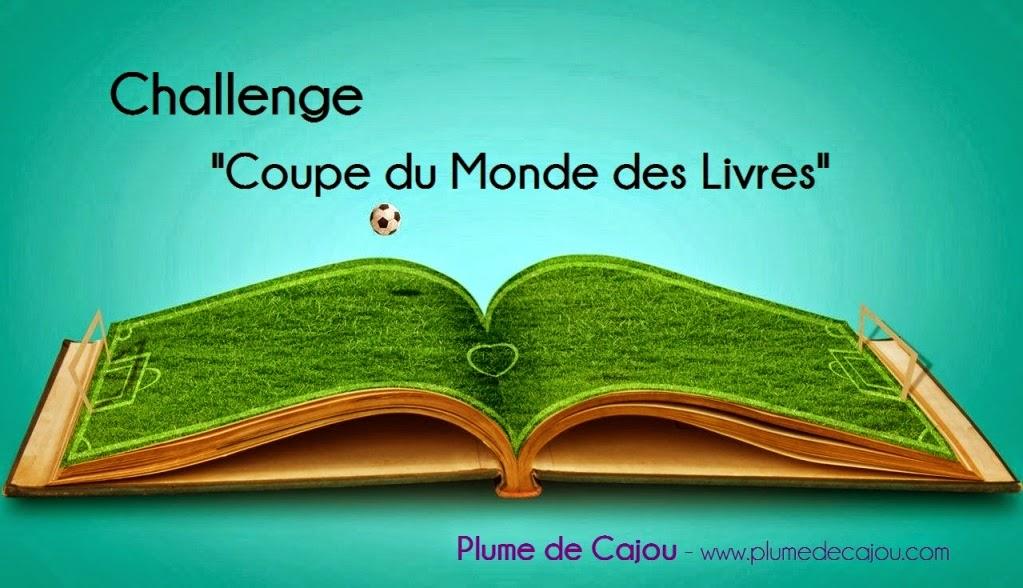 http://www.plumedecajou.com/2014/06/challenge-coupe-du-monde-des-livres.html
