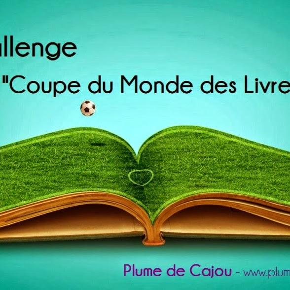 [Challenge] Coupe du monde des livres de Cajou - jusqu'au 13 juillet