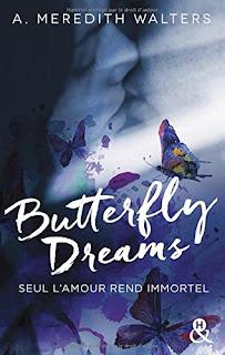http://lesreinesdelanuit.blogspot.fr/2017/07/butterfly-dreams-de-meredith-walter.html