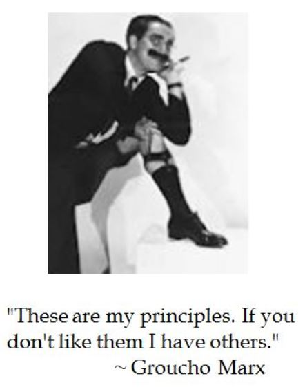 Groucho Marx's humorous take on principles