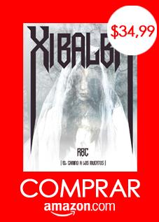 Xibalbá:El camino a los muertos