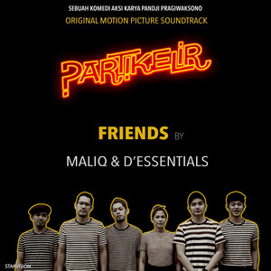 Maliq & D'Essentials - Friends