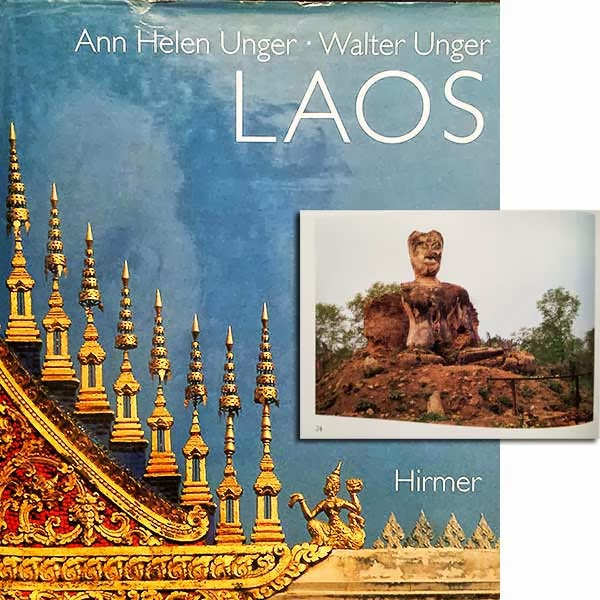 Laos: A Country Between Yesterday and Tomorrow by Ann Helen Unger and Walter Unger