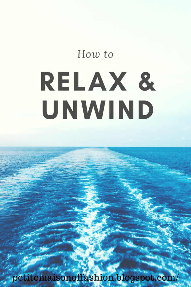 Tips on how to relax and unwind