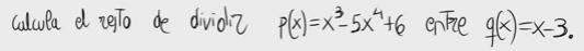 40.Cálculo del resto de una división de polinomios (Dos formas)