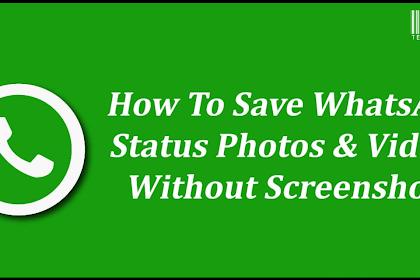 Cara Download dan Menyimpan Status Video & Foto WhatsApp