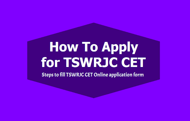 How to apply for TSWRJC CET