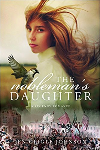 The Nobleman's Daughter by Jen Geigle Johnson